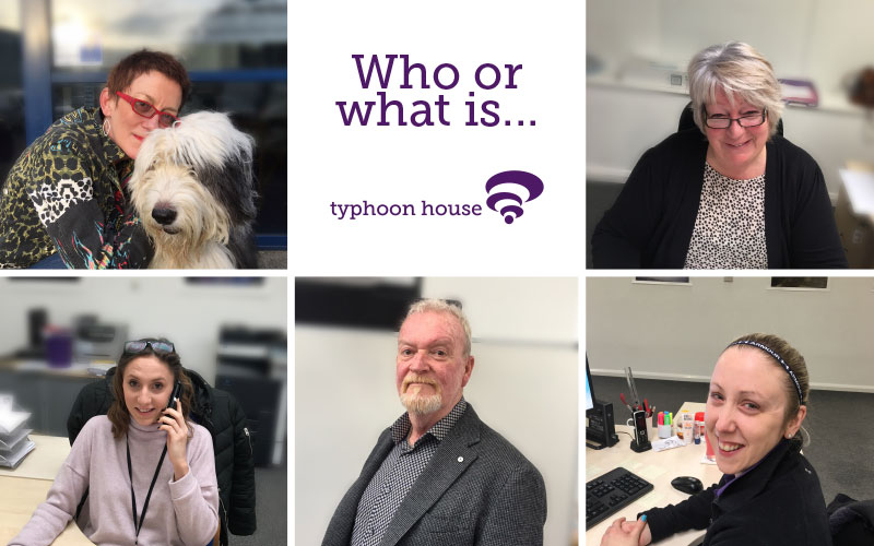 Who or what is… Typhoon House?