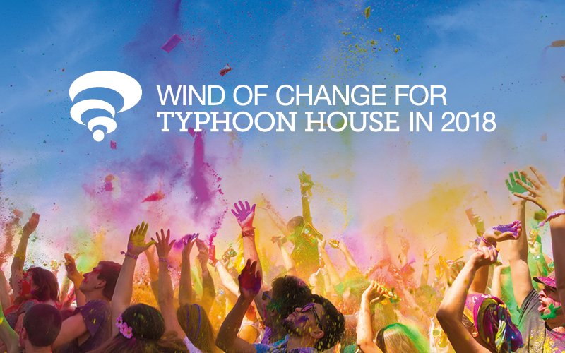 Wind of change for Typhoon House in 2018